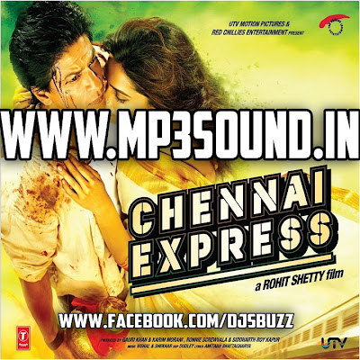Chennai Express (2013) Movie Mp3 Songs Download