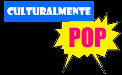 Culturalmente Pop