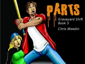Parts:  Graveyard Shift Book 3