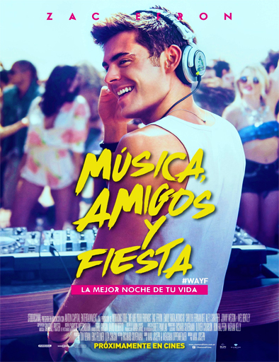 Ver Música, amigos y fiesta (We Are Your Friends) (2015) Online