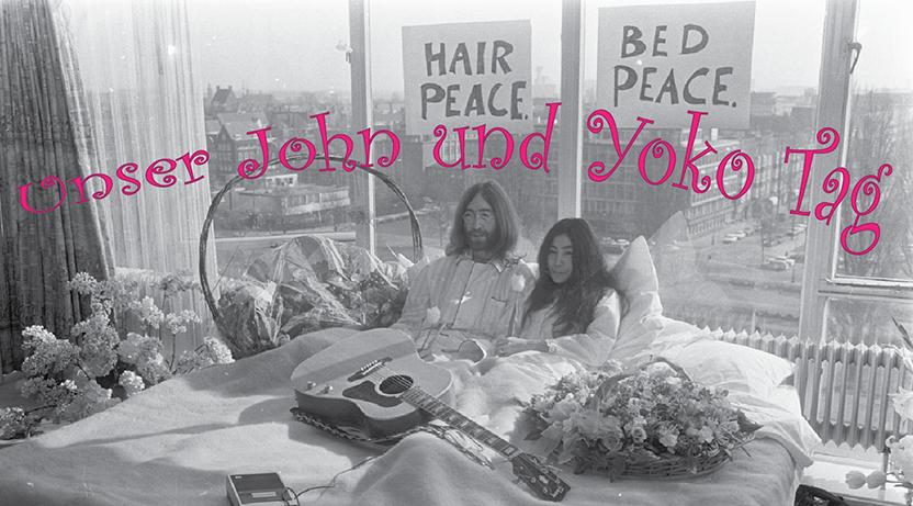 Unser John und Yoko Tag