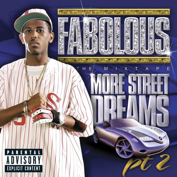 Fabolous - More Street Dreams, Pt. 2 - The Mixtape  Cover