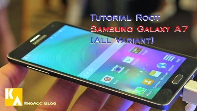 Root Samsung Galaxy A7 KitKat 4.4.4 [Semua Varian]
