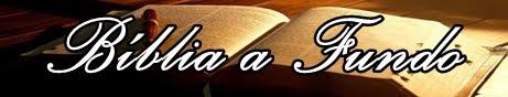 Bíblia a fundo