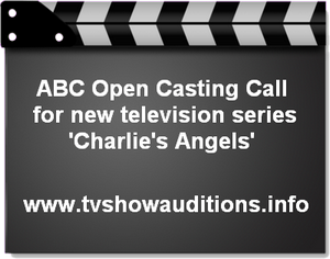 ABC Charlies Angels Open Casting Call