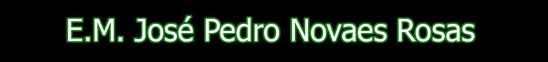 Escola José Pedro Novaes Rosa