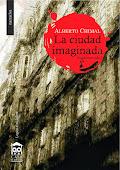 La ciudad imaginada - Alberto Chimal