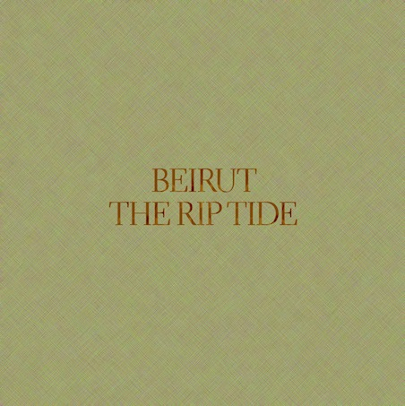 Beirut Beirut-the-rip-tide