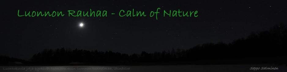 Luonnon Rauhaa - Calm of Nature