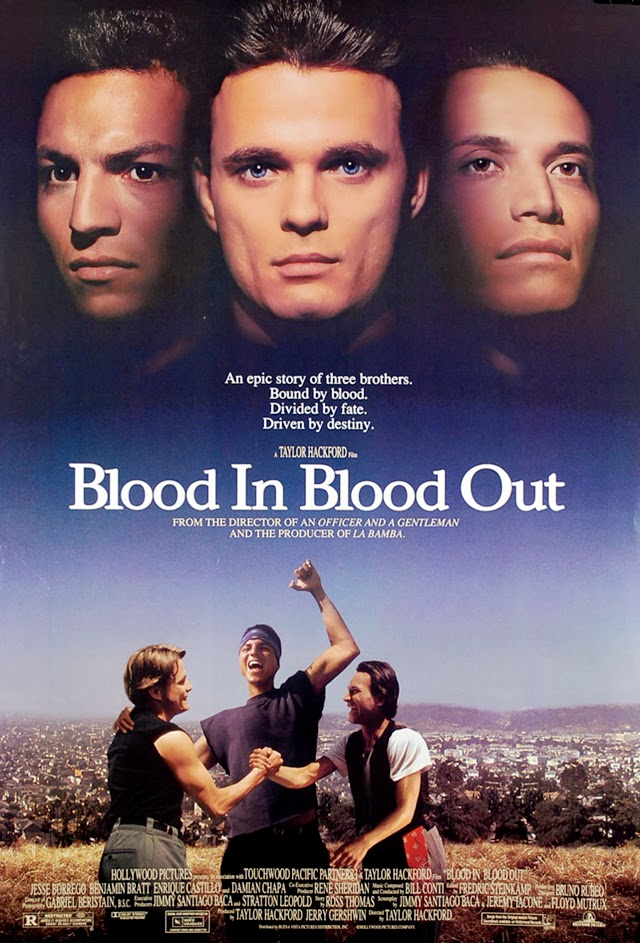 Blood In Blood Out Logo Midweek Movie - Blood In Blood