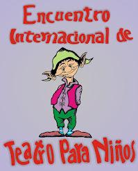 Encuentro Internacioanl de Teatro Para Niños
