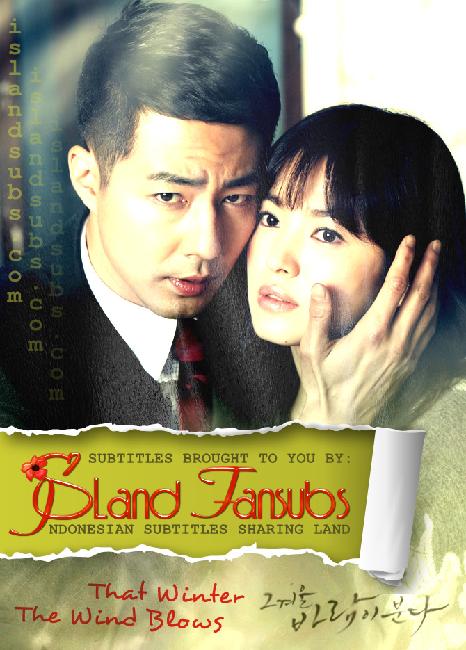Subtitle Indonesia That Winter The Wind Blows