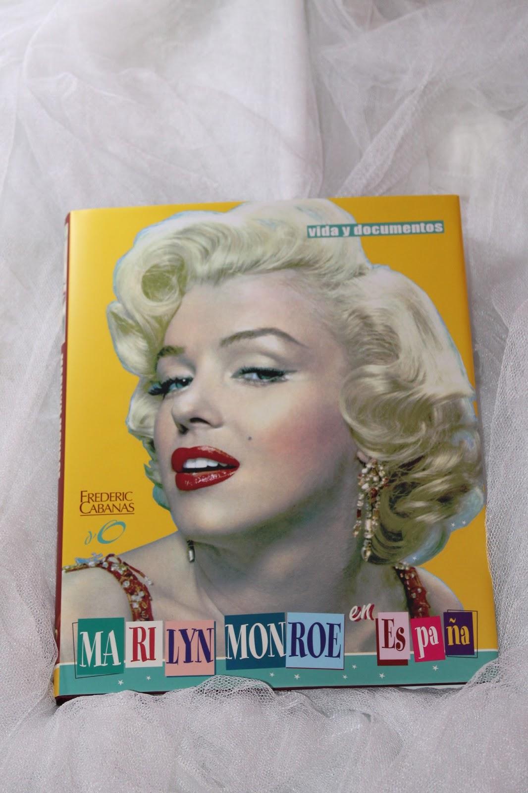 Mis libros sobre Marilyn: Marilyn Monroe en España - Frederic Cabanas