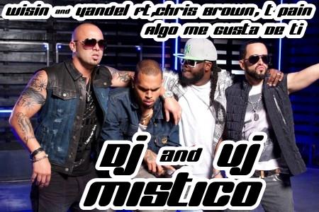 Hay Algo Que Me Gusta De Ti Wisin Y Yandel Ft Chris Brown