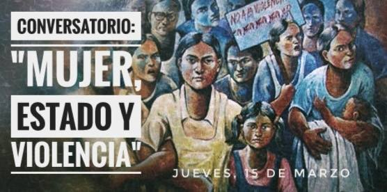 """Conversatorio """"Mujer, Estado y Violencia"""""""
