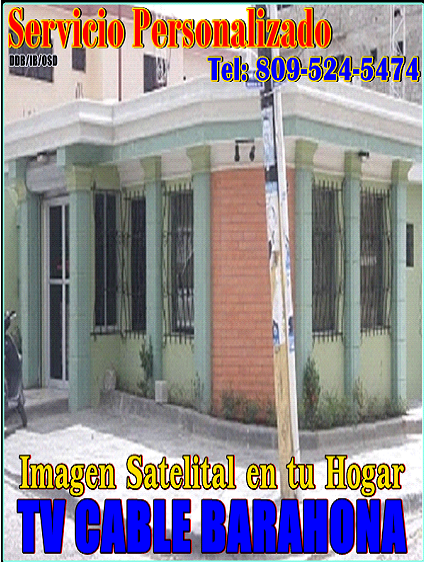 TV CABLE BARAHONA, LA MEJOR IMAGEN SATELITAL EN TU HOGAR