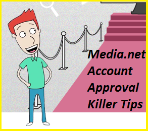 Media.net,Account,Approval,Tips