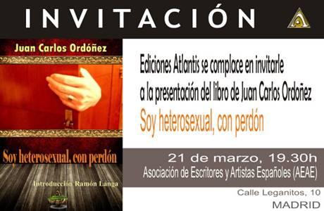 """Invitación para la presentación de la novela """"Soy heterosexual, con perdón"""""""