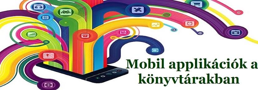 Mobil applikációk a könyvtárakban