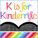 K is for Kinderrific