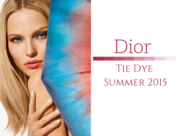 Dior Tie Dye Summer 2015 Color Makeup Collection