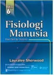 Buku Fisologi Manusia dari Sel ke Sistem Edisi 6