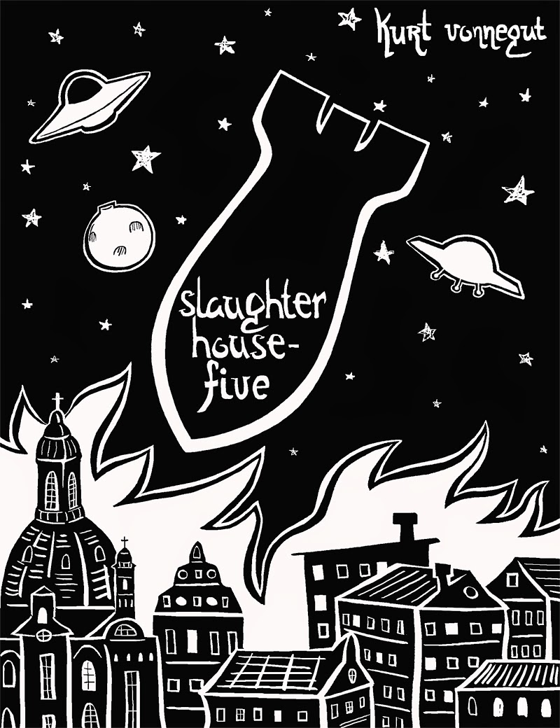 Slaughterhouse-Five, by Kurt Vonnegut Essay