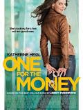 Tiền Là Tất Cả - One For The Money poster