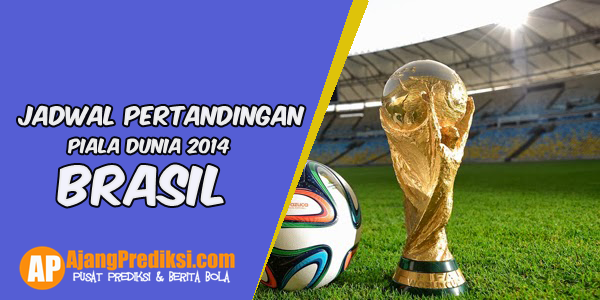 Jadwal Lengkap Pertandingan Piala Dunia 2014
