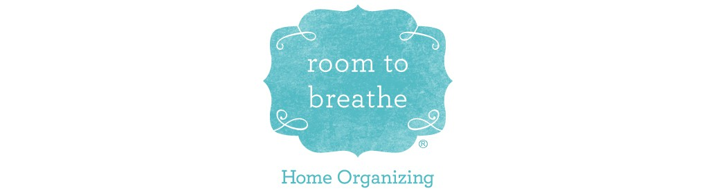 BLOG || Room to Breathe Home Organizing