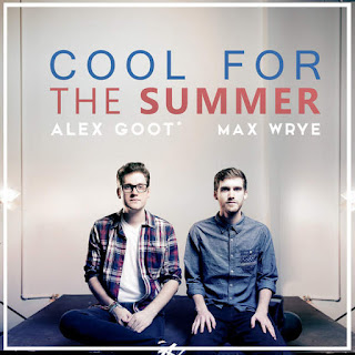 Alex Goot - Cool For the Summer (feat. Max Wrye) on iTunes