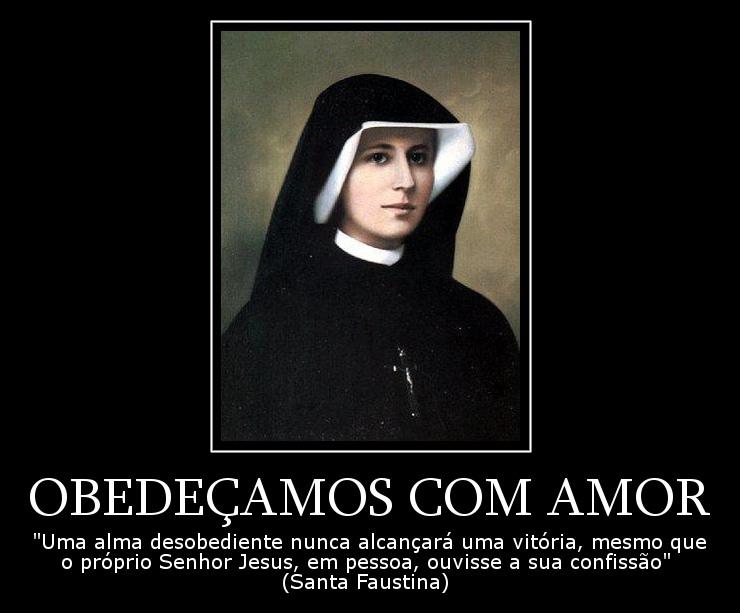 Obedeçamos Com Amor Frases Dos Santos