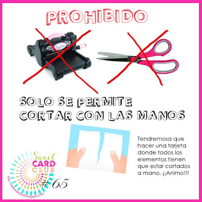 http://sweetcardclub.blogspot.mx/2016/01/reto-65-tarjeta-manual.html