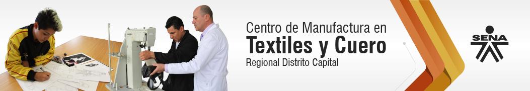 Centro de Manufactura en Textiles y Cuero - SENA Regional Distrito Capital