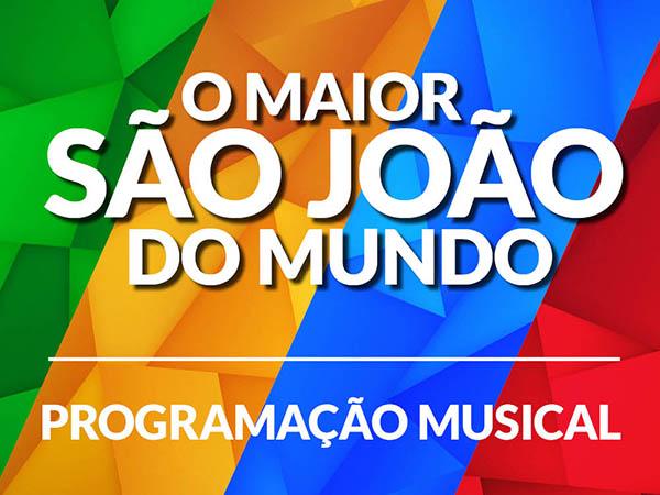 Confira a programação completa da edição 2013 do Maior São João do Mundo, em Campina Grande