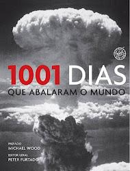 Download Grátis - Livro - 1001 Dias Que Abalaram o Mundo (Autores diversos)