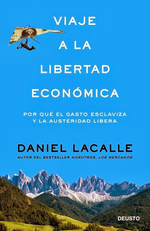 """""""Viaje a la Libertad Económica"""""""
