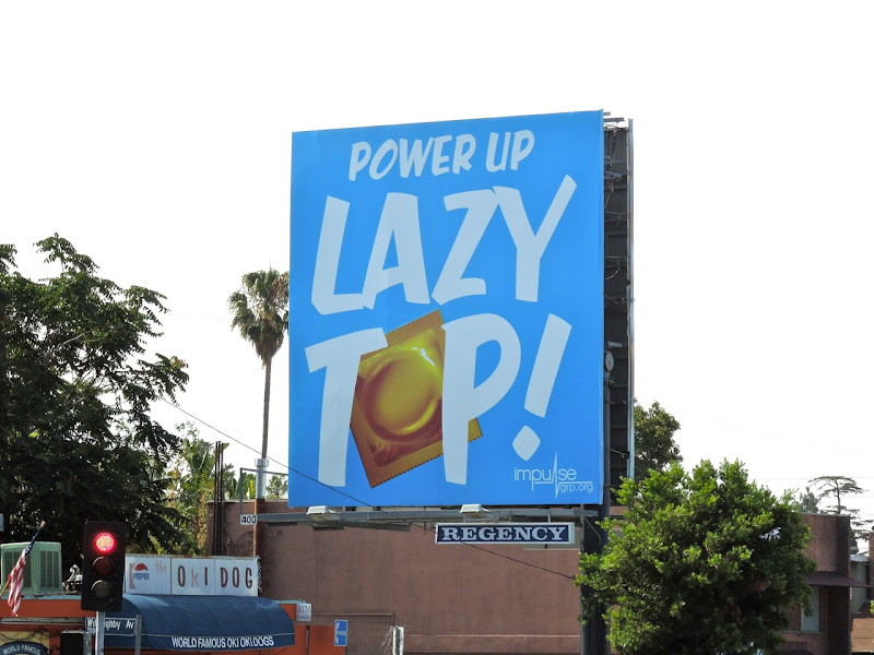 Lazy Top condom billboard