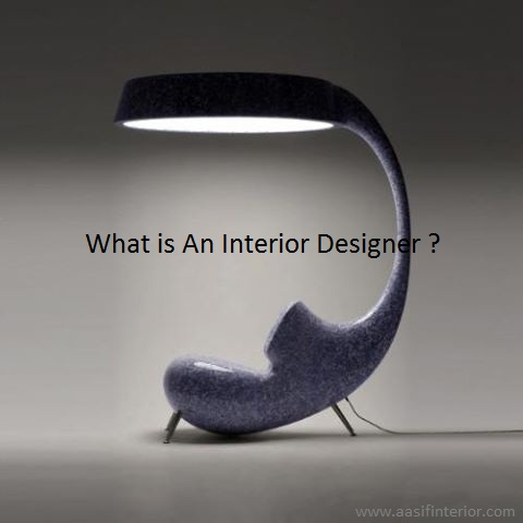 What is An Interior Designer or Interior Decorator?