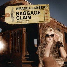 Miranda lambert -  baggage=
