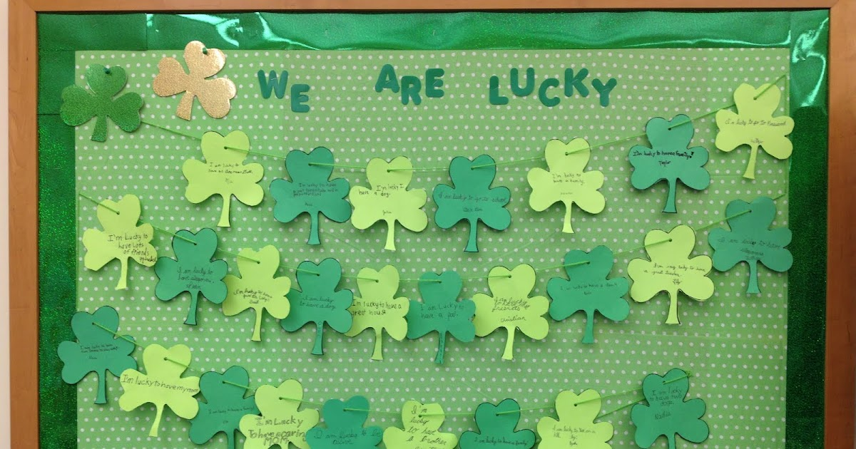 We Are Lucky on March Bulletin Board Cute