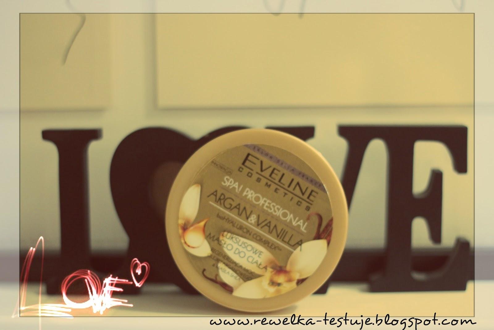 Masło do ciała Eveline Argan&Vanilla - luksus, ale chyba tylko z nazwy...