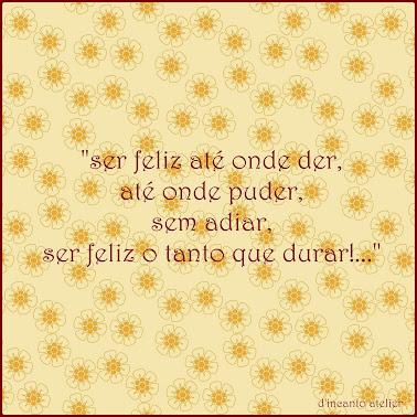 ser feliz!...