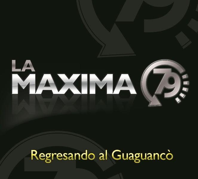 LA MAXIMA 79 PRODUCCION 2013
