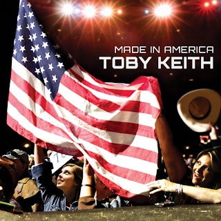 Toby Keith - Made In America Lyrics