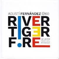 Agustí Fernández– River Tiger Fire