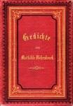 Mathilde Wesendonck: Gedichte, Volksweisen, Legenden und Sagen. Verlag der Dürr'schen Buchhandlung, Leipzi 1874