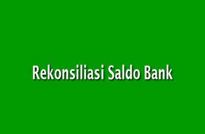 Rekonsiliasi Saldo Bank