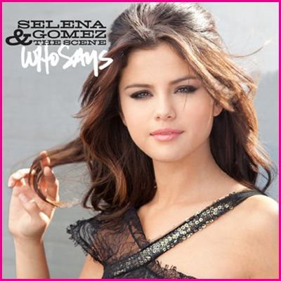 Selena Gomez Lyrics on Selena Gomez And The Scene Who Says Single Cover Jpg