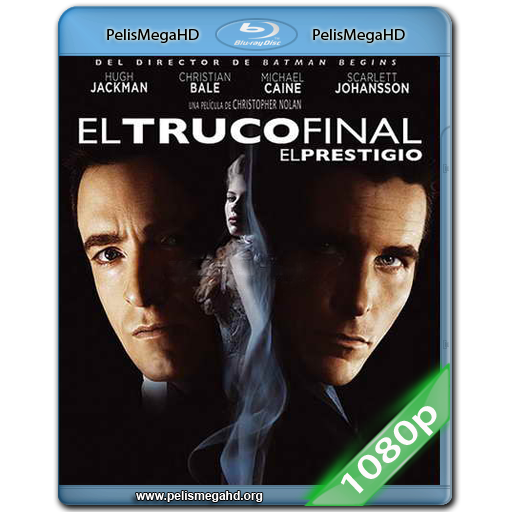 EL TRUCO FINAL: EL PRESTIGIO (2006) FULL 1080P HD MKV ESPAÑOL LATINO
